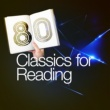 Various Artists 80 Classics for Reading