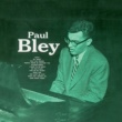 Paul Bley Paul Bley (Remastered)
