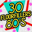 Various Artists 30 Floorfillers - 80's