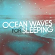 Ocean Sounds Collection Ocean Waves for Sleeping
