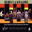 Rebecca Kilgore/Lino Patruno All Stars Exactly Like You