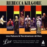 Rebecca Kilgore/Lino Patruno All Stars It Had to Be You