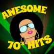 70s Greatest Hits,70s Chartstarz&The Seventies Awesome 70's Hits