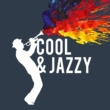 Various Artists Cool & Jazzy
