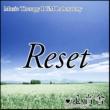 音楽療法BGM研究所 Reset 精神と身体をリセットする音楽療法