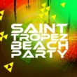 Saint Tropez Beach House Music Dj Saint Tropez Beach Party