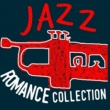 All-Star Sexy Players,Easy Listening Music Club&The All-Star Romance Players Jazz Romance Collection