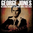 George Jones In Loving Memory of George Jones (1931-2013)