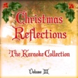 The Karaoke Festive Fun Band Christmas Reflections - The Karaoke Collection, Vol. 3