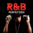 R&B Hits R&B Perfection