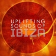 Future Sound of Ibiza Uplifting Sounds of Ibiza