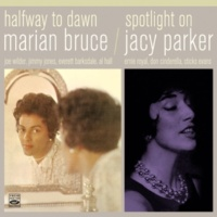 Marian Bruce&Jacy Parke It Never Entered My Mind