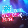 Various Artists 100 Chill out Sounds of Ibiza