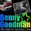 Benny Goodman Quartet The Man's Quartet Live (The Dave Cash Collection)
