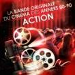 Musique De Film Films d'action - La bande originale du cinema des annees 80 et 90