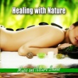 Green Nature Spa Healing with Nature (Music and Nature Sounds)