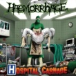 Haemorrhage Hospital Carnage (Deluxe Version)