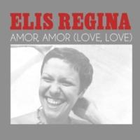 Elis Regina Amor, Amor