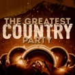 Various Artists The Greatest Country Party