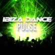 Ibiza Dance Music Ibiza Dance Pulse
