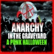 Various Artists Anarchy In The Graveyard: A Punk Halloween