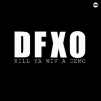 DFXO/Defisis/Xeno What the F!