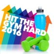 Hard Gym Hits Hit the Gym Hard 2016
