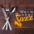 Dinner Music Warm Dinner Jazz