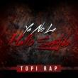 Topi Rap Ya No Le Hallo Sentido