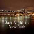 New York Jazz Lounge Jazz Night in New York ‐ Dark Shadow of Jazz Instrumental, Smooth Jazz, Ambient Jazz Lounge