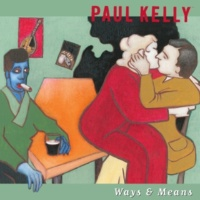 Paul Kelly These Are the Days
