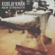 Kublai Khan New Strength