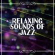 Music for Quiet Moments Relaxing Sounds of Jazz ‐ Chilled Music, Soft Jazz Vibes, Sounds to Rest, Easy Listening