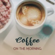 Coffee Shop Jazz Coffee on the Morning ‐ Smooth Jazz, Coffee Talk, Relaxing Music for Cafe, Full Relaxation