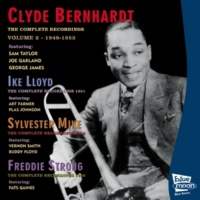 Clyde Bernhardt/Ike Lloyd/Sylvestre Mike/Freddie Strong The Complete Recordings 1945 - 1953 - Vol.2
