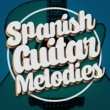 Spanish Classic Guitar,Guitar Songs Music&Guitare athmosphere Spanish Guitar Melodies