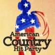 American Country Hits,Country Music All-Stars&Country Rock Party American Country Hit Party