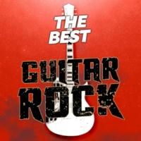The Rock Heroes,Best Guitar Songs&Indie Rock The Best Guitar Rock
