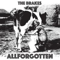 The Brakes All Forgotten