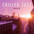 Piano Jazz Masters Chilled Jazz Music ‐ Relaxing Jazz, Smooth Sounds to Rest, Free Time, Coffee Break, Easy Listening