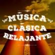 Musica Relajante Música Clásica Relajante