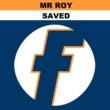 Mr Roy Saved - EP