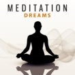 Japanese Relaxation and Meditation Meditation Dreams ‐ New Age Music for Meditate, Yoga Background Music, Deep Nature Sounds, Yoga Asanas