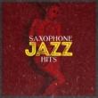 Saxophone Saxophone Jazz Hits