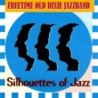 Freetime Old Dixie Jazz Band Silhouettes of Jazz