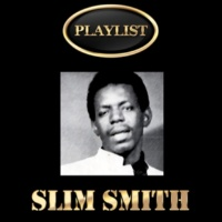 Slim Smith Just a Dream