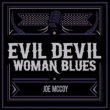 Joe McCoy Evil Devil Woman Blues