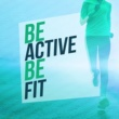 Fitness Workout Hits Be Active Be Fit