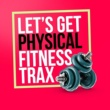 Fitness Heroes Let's Get Physical: Fitness Trax