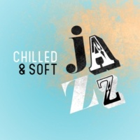 Soft Chilled Jazz Blessed